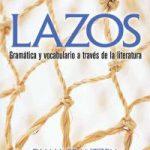 Lazos- Gramática y vocabulario a través de la literatura