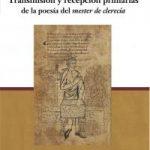 Transmisión y recepción primarias de la poesía del mester de clerecía