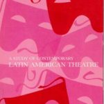 Violent Acts- A Study of Contemporary Latin American Theatre